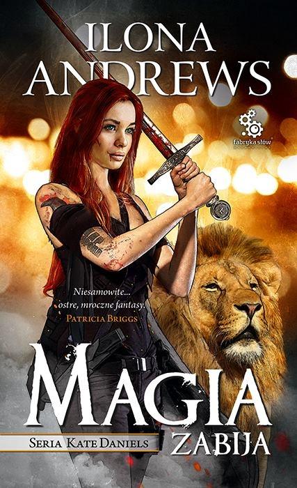 Magia zabija Ilona Andrews