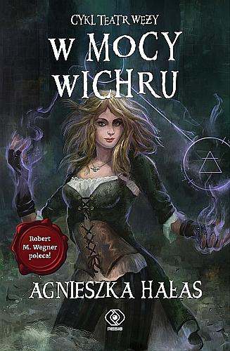 W mocy wichru - Agnieszka Hałas