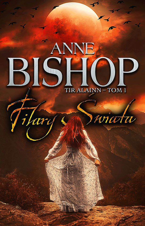 Filary Świata - Tir Alainn - Anne Bishop