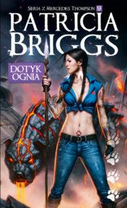 Dotyk ognia - Patricia Briggs - Mercy Thompson