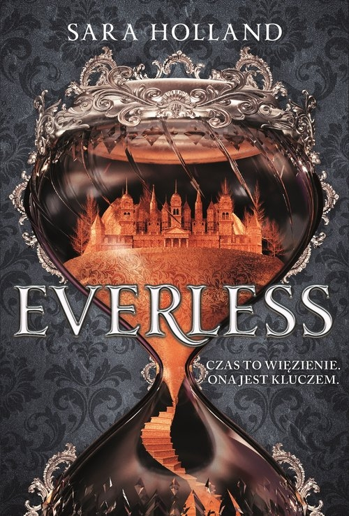 Everless – Sara Holland - recenzja