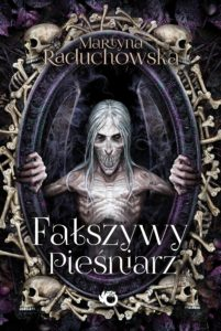 Martyna Raduchowska - Fałszywy Pieśniarz