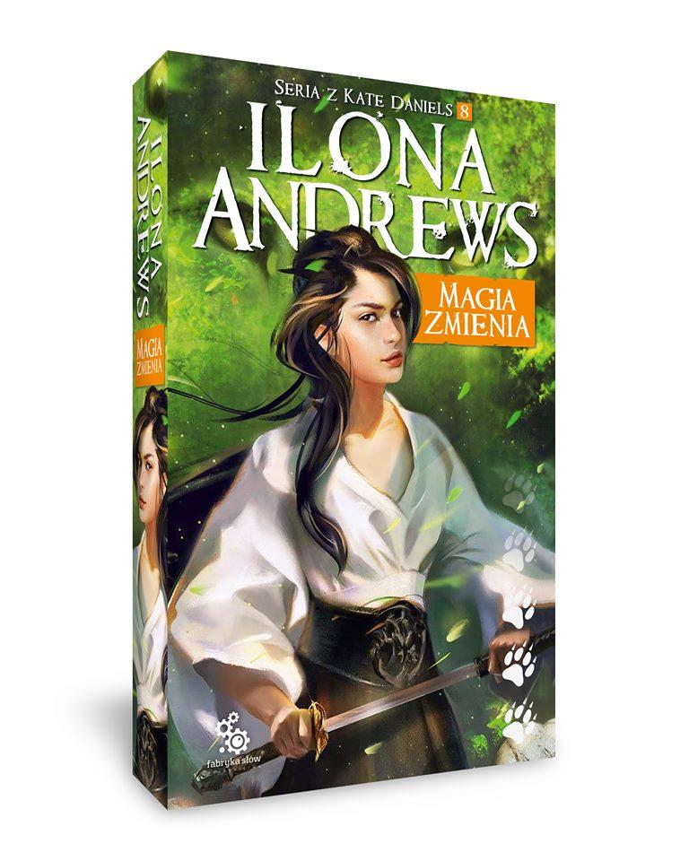 Magia zmienia - Ilona Andrews