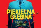 Piekielna głębina Lindsay Galvin