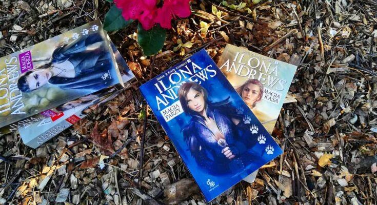 Magia parzy Ilona Andrews Kate Daniels urban fantasy