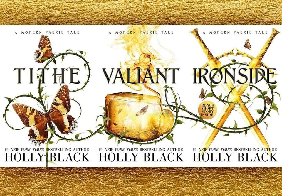 Holly Black - Tithe Valiant Ironside Modern Faerie Tales