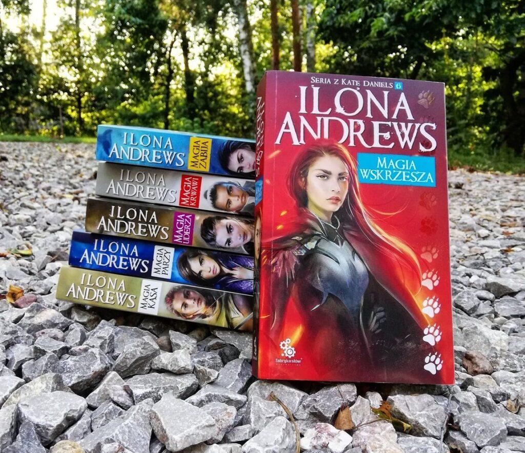 Magia wskrzesza Ilona Andrews Kate Daniels