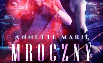 Mroczny wymiar - Annette Marie
