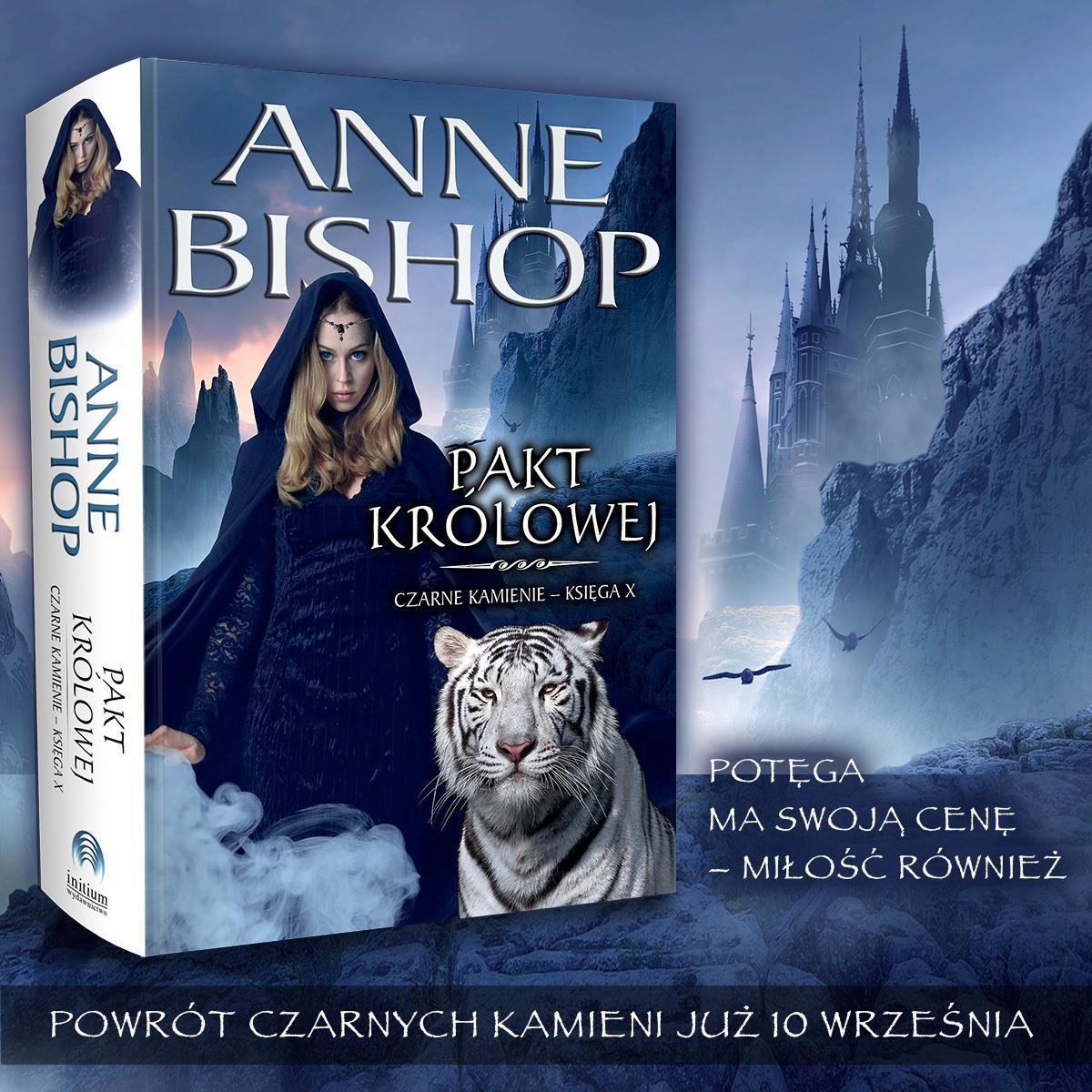 Pakt Królowej - Anne Bishop czarne kamienie
