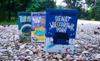 Denat wieczorową porą Garstka z Ustki Aneta Jadowska