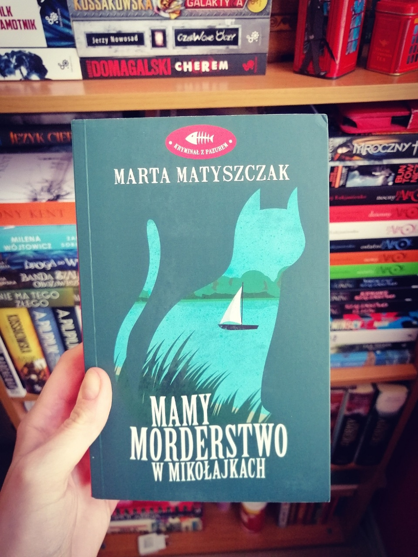 """""""Mamy morderstwo w Mikołajkach"""""""